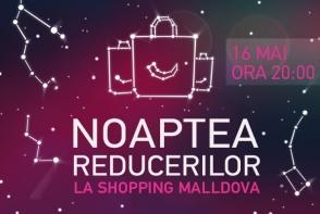 Maine pregateste-te de Noaptea Reducerilor! Ce surprize te asteapta la Shopping Moldova