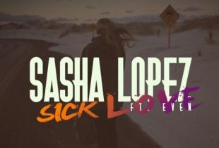 """Sasha Lopez lanseaza o noua piesa! Asculta aici - """"Sick Love"""" - AUDIO"""