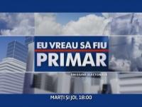 "Dezbaterile electorale revin la ""Eu vreau sa fiu primar"": Decide primarul tau la Pro TV!"