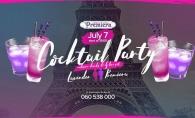 Pe 7 iulie, incepand cu ora 19:00, Premiera Cafe & Terasa te invita la Cocktail Party