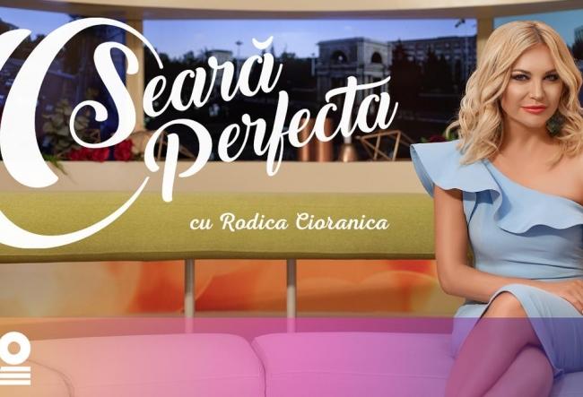 Emisiunea O Seara Perfecta cu Rodica Cioranica, din 12.09.2017 - A doua parte