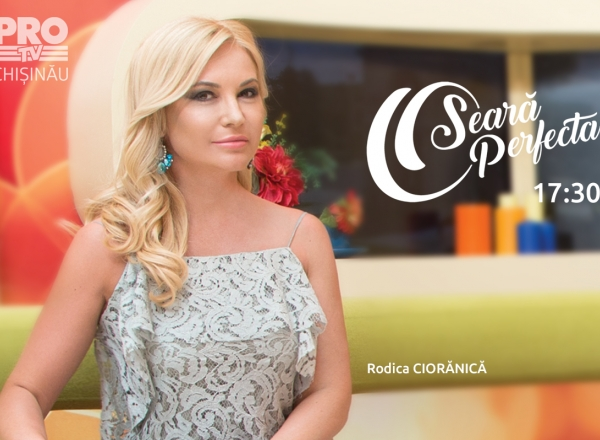 Emisiunea O Seara Perfecta cu Rodica Cioranica, din 20.09.2017. Partea intai